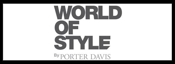 World Of Style By Porter Davis