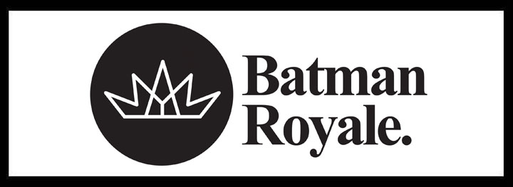 Batman Royale – Large Venues for Hire
