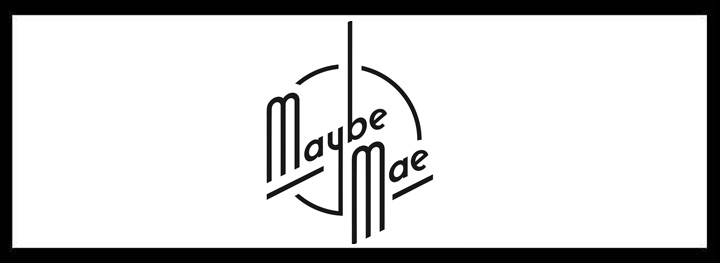 Maybe Mae – Hidden Bars