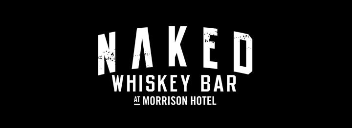 The Naked Whiskey Bar @ The Morrison Hotel
