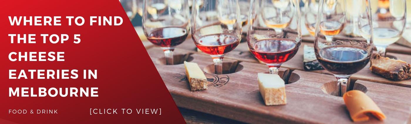 top dining dine restaurant restaurants melbourne cheese wine