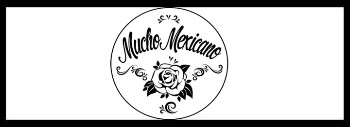 Mucho Mexicano – Mexican Restaurants